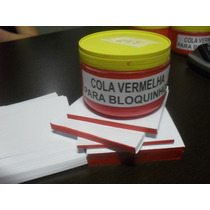 Cola Para Blocos De Papel Ou Bloquinhos !!