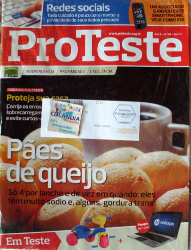 Revista Pro Teste 106- Set 2011- Paes De Queijo - Cdlandia