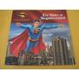 Eu Sou O Superman ! - Edição Oficial Do Filme