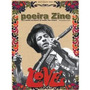 Revista Poeira Zine Nº 37 / Julho De 2011 / Love