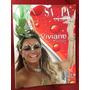 Revista Carnaval Viviane Araújo Mulher Melão Melancia Morang