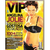 Vip - Angelina Jolie/ Adriane Galisteu/ Arósio/ Aline Moraes