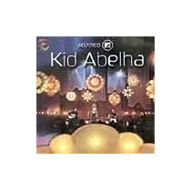Cd Kid Abelha Acústico Mtv (2002) - Novo Lacrado Original