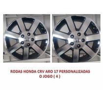 Rodas Honda Crv Aro 17 Personalizadas R$1100,00 O Jogo (4)
