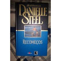 Recomeços, Danielle Steel, Capa Dura - Novo