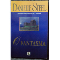 O Fantasma - Danielle Steel (frete Grátis)