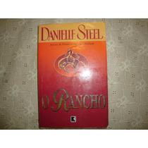 O Rancho - Danielle Steel