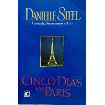 Cinco Dias Em Paris - Danielle Steel