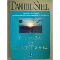 Pôr-do-sol Em Saint-tropez Danielle Steel