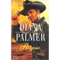 Livro Perigoso Diana Palmer Edição 61