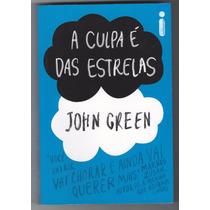 Livro A Culpa É Das Estrelas - John Green + Brinde