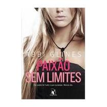 Paixao Sem Limites - Glines Abbi