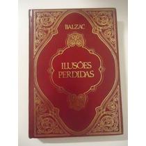 Ilusões Perdidas - Balzac - Capa Dura .