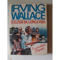 Livro O Elixir Da Longa Vida De Irving Wallace