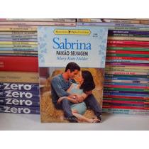Livro - Paixão Selvagem - Sabrina 1185 Mary Kate Holder