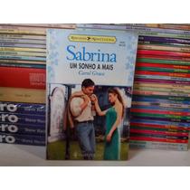 Livro - Um Sonho A Mais - Sabrina 1177 - Carol Grace