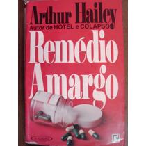 Remédio Amargo Arthur Hailey