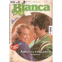Bianca Florzinha Amarga Vingança Celia Laurence Nº128