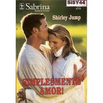 Sabrina Romances Preciosos Simplesmente Amor Shirley Jump