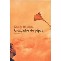 O Caçador De Pipas - Khaled Hossini (lacrado)