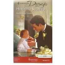 Livro Harlequin Desejo Herdeiro Secreto Nº 109