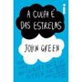 Livro A Culpa É Das Estrelas - John Green - Novo / Lacrado