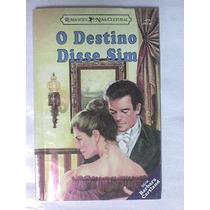 O Destino Disse Sim-serie Barbara Cartland Nº 415
