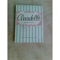 Livro - Claudelle - Erkine Caldwell