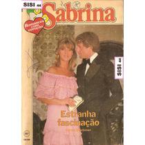 Sabrina Florzinha Estranha Fascinação Carole Mortimer 257