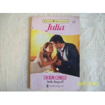 Livro Julia Um Bom Começo Stella Bagwell Nº 1099