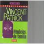 Negócios De Família - Vincent Patrick - Klick Editora