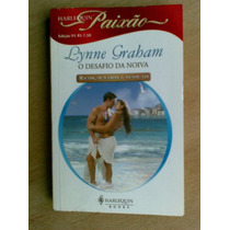 Livro - O Desafio Da Noiva - Lynne Graham
