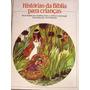 Livro: Histórias Da Biblia Para Crianças