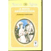 A Noiva Amedrontada - Barbara Cartland Romance Rebeca