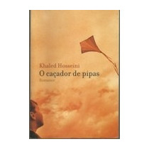 O Caçador De Pipas - Khaled Hosseini - Romance - Vsa