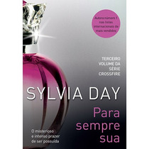 Livro Para Sempre Sua Sylvia Day Compre Ja