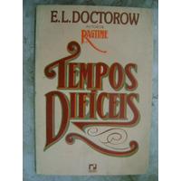 Tempos Difíceis E. L. Doctorow