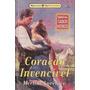 Coração Invencível - Merline Lovelace Clássicos Históricos