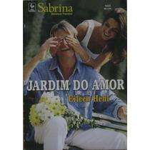 Jardim Do Amor - Romances Preciosos - ( Sabrina Nº 1423 )