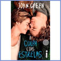 A Culpa É Das Estrelas - Livro Capa Do Filme - John Green