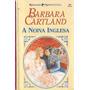 A Noiva Inglesa - Barbara Cartland Nº 360