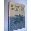 * Umberto Eco Baudolino - Literatura Estrangeira