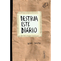 Destrua Este Diário - Keri Smith - Intrínseca