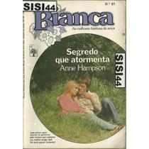 Bianca Florzinha Segredo Que Atormenta Anne Hampson Nº 81