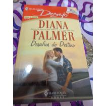 Desafios Do Destino - Diana Palmer