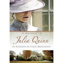 Os Segredos De Colin Bridgerton Livro Julia Quinn Volume 4