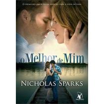 O Melhor De Mim Capa Do Filme Livro Sparks Nicholas