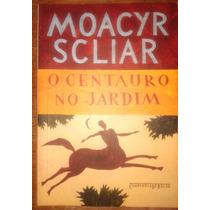 O Centauro No Jardim Moacyr Scliar Livro