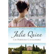 Um Perfeito Cavalheiro Julia Quinn Livro Bridgertons Vol.3