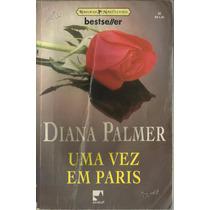 Diana Palmer Uma Vez Em Paris Bestseller Nº02